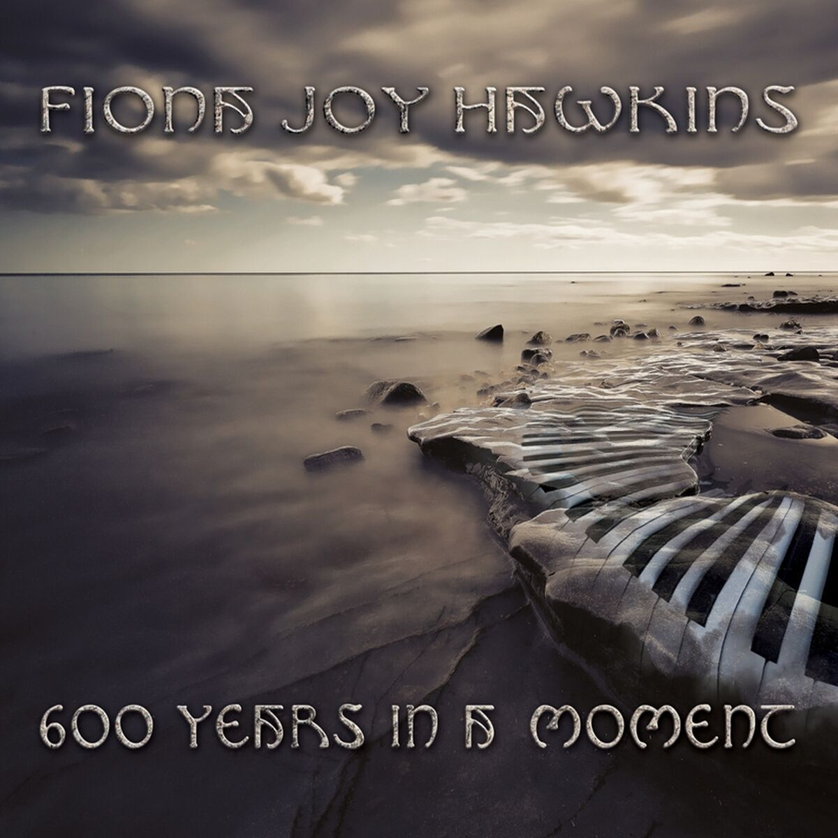 Fiona Joy Hawkins - 600 Years In A Moment - Cover Image