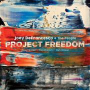 Joey DeFrancesco - Project Freedom - Cover Image