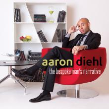 Aaron Diehl - The Bespoke Man's Narrative - Cover Image