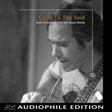 Keith Greeninger - Close To The Soul - Cover Image
