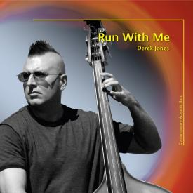Derek Jones - Run With Me - Cover Image