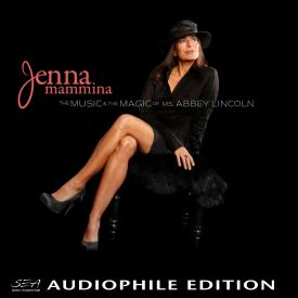 Jenna Mammina - The Music and The Magic of Ms. Abbey Lincoln - Cover Image