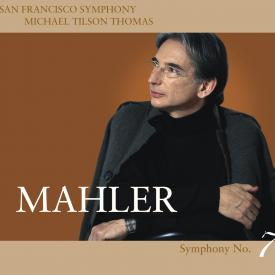 San Francisco Symphony - Mahler No. 7 - Cover Image