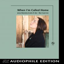 John R. Burr & Jenna Mammina - When I'm Called Home - Cover Image
