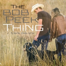 The Bob Peek Thing - My Good Dog, A Doobie, And You - Cover Image